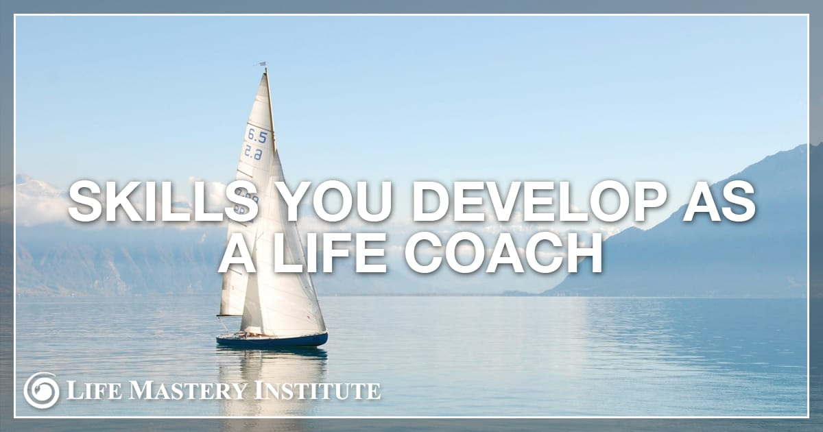 skills-you-develop-as-a-life-coach