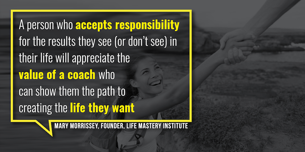 Find out how to find your perfect life coaching client with Mary Morrissey's tips.