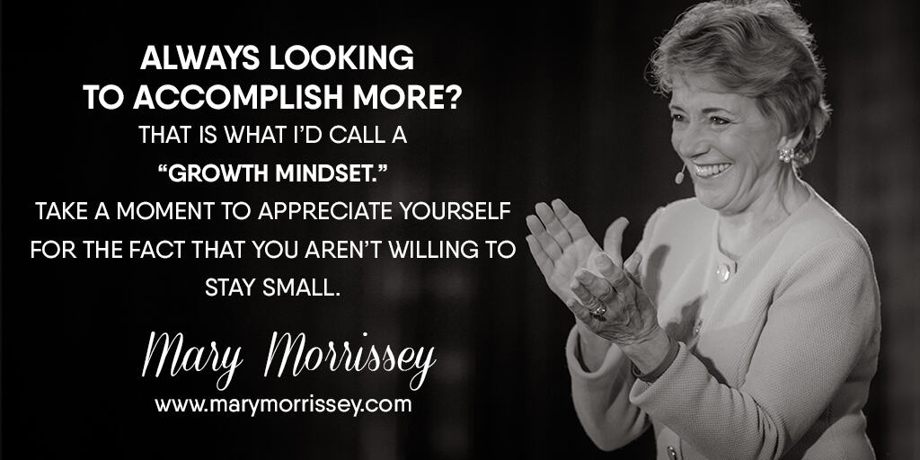 growth mindset mary morrissey quote