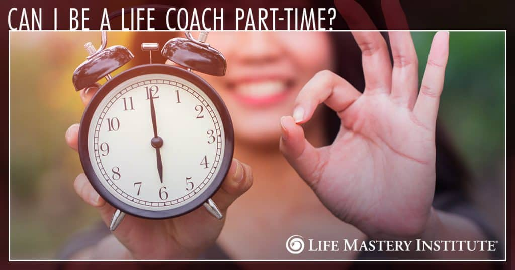 what is a life coach part time